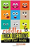 Riddles and Trick Questions for Kids and Family!