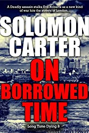 On Borrowed Time - Long Time Dying Private Investigator Crime Thriller series book 8 (Long Time Dying Series)