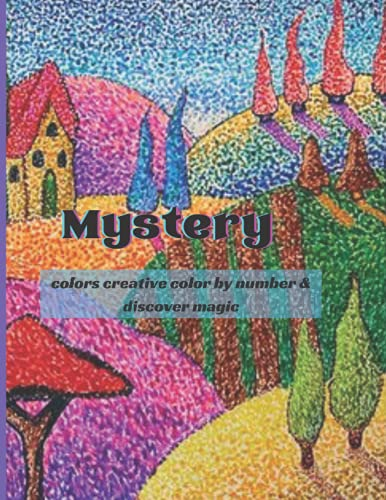 Mystery colors creative color by number & discover magic: Color by Number Adult, Teens Coloring Book with Fun, Easy, and Relaxing Country Scenes, ... Magic Adult Color By Number Coloring Books