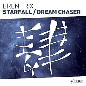 Starfall / Dream Chaser