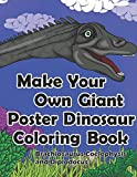 Make Your Own Giant Poster Dinosaur Coloring Book, Brachiosaurus, Coelophysis and Diplodocus