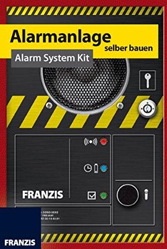 FRANZIS Alarmanlage selber bauen / Alarm System Kit (Deutsch/Englisch)