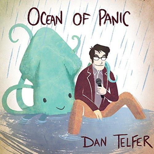 Ocean of Panic by Dan Telfer