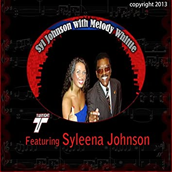 Syl Johnson with Melody Whittle (feat. Syleena Johnson)