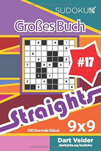 Sudoku Großes Buch Straights - 500 Normale Rätsel 9x9 (Band 17) - German Edition