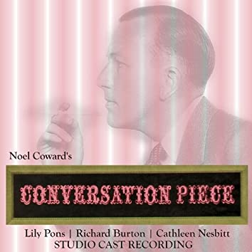 Conversation Piece (Studio Cast Recording)