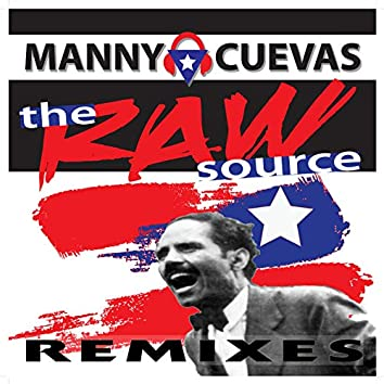 The Raw Source (Remixes)