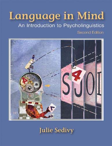 Language in Mind: An Introduction to Psycholinguistics