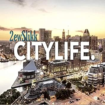 City Life (Baltimore City)