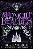 Midnight Beauties (Grim Lovelies)