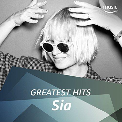 Sia: Greatest Hits