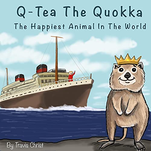 Q-Tea The Quokka: The Happiest Animal In The World (English Edition)