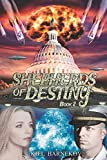 Shepherds of Destiny: Book Two - Challenging the Fates