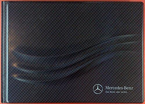 Mercedes-Benz. Das Beste oder nichts.