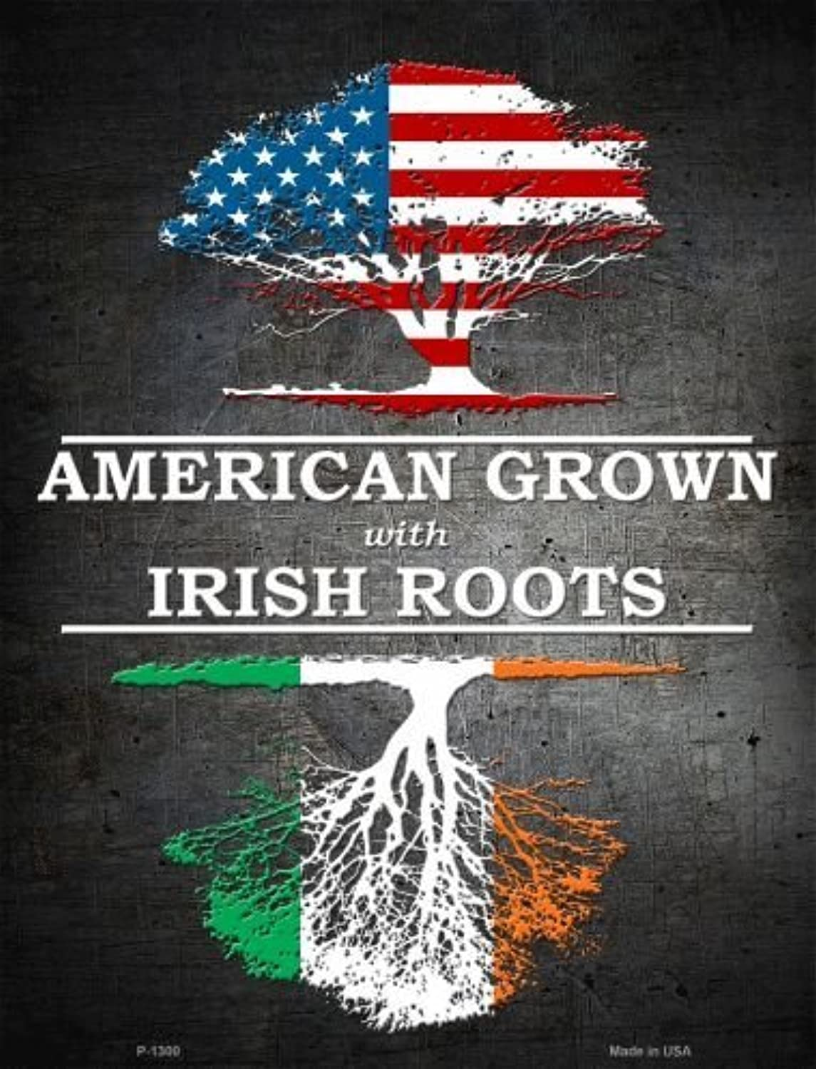 American Grown Irish Roots Metal Novelty Parking Sign P1300 by Smart Blonde