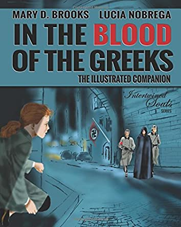 In The Blood Of The Greeks, The Illustrated Companion