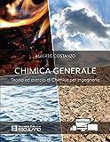 Chimica generale. Teoria ed esercizi di chimica per ingegneria