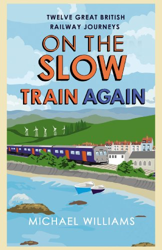 On the Slow Train Again (English Edition)