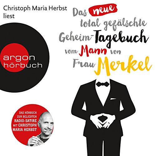 Das neue total gefälschte Geheim-Tagebuch vom Mann von Frau Merkel Titelbild