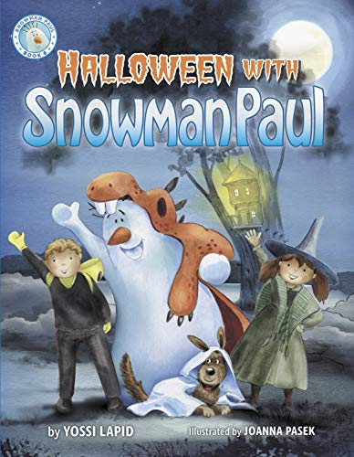 Halloween with Snowman Paul (halloween rhyming picture book for kids and children ages 3-5; preschool, toddlers, babies, kindergarten; best picture books for children; (Snowman Pau
