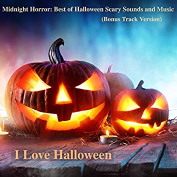 Midnight Horror: Best of Halloween Scary Sounds and Music (Bonus Track Version)