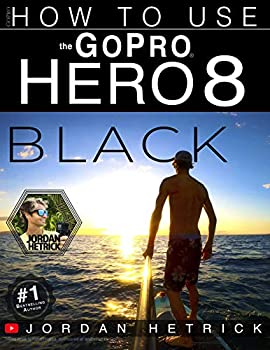 GoPro  How To Use The GoPro HERO 8 Black