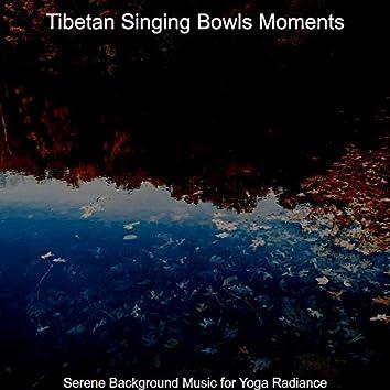 Serene Background Music for Yoga Radiance