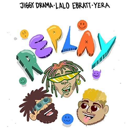Jiggy Drama, Lalo Ebratt & Yera