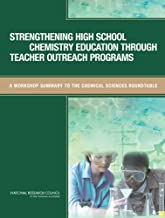 Strengthening High School Chemistry Education Through Teacher Outreach Programs: A Workshop Summary to the Chemical Sciences Roundtable