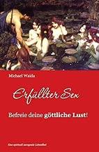 Erfüllter Sex (German Edition)