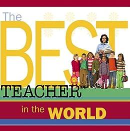 The Best Teacher in the World by [Howard Books]
