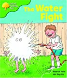Oxford Reading Tree: Stage 2: More Storybooks A: the Water Fight