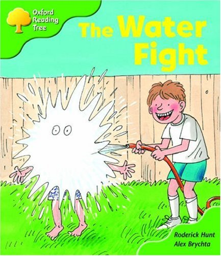 Oxford Reading Tree: Stage 2: More Storybooks A: the Water Fightの詳細を見る