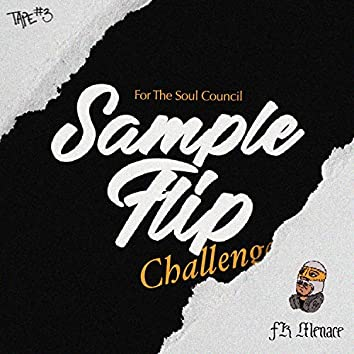 For the Soul Council: Sample Flip Challenge Tape