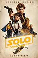 SOLO: A STAR WARS STORY (EXP) (SW: STAR WARS)