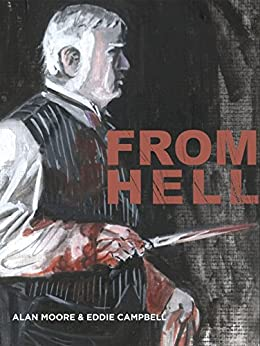 From Hell by [Alan Moore, Eddie Campbell]