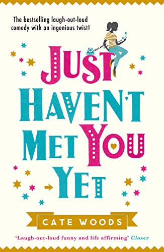 Just Haven't Met You Yet: The bestselling laugh-out-loud...