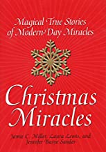 Christmas Miracles: Magical True Stories of Modern-Day Miracles