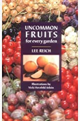 Uncommon Fruits for Every Garden Kindle Edition