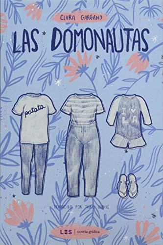 Las Domonautas: 1 (Novela gráfica)