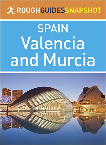 Valencia and Murcia (Rough Guides Snapshot Spain) (English Edition)