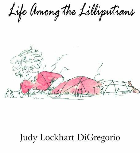 Life Among the Lilliputians