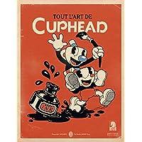 Tout l'art de Cuphead (ARTBOOKS)