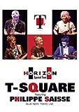 T-SQUARE featuring Philippe Saisse ~ HORIZ...[DVD]