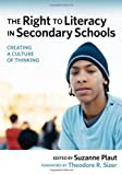 The Right to Literacy in Secondary Schools: Creating a Culture of Thinking
