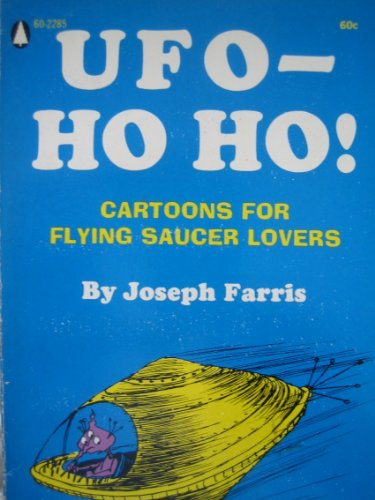 UFO - HO HO!, Cartoons for Flying Saucer Lovers