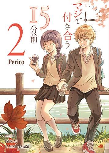 [Perico] マジで付き合う15分前 第01-02巻