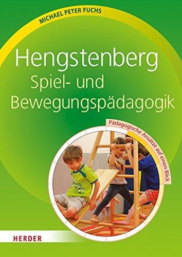 Hengstenberg Spiel- und Bewegungspädagogik: Pädagogische Ansätze auf einen Blick