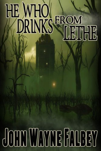 He Who Drinks From Lethe...