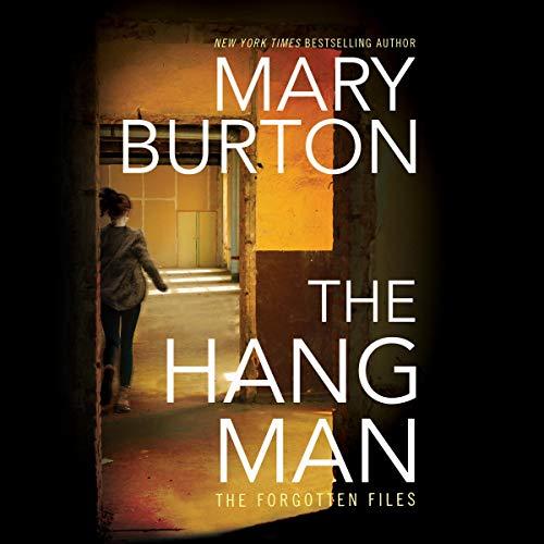 The Hangman: Forgotten Files, Book 3